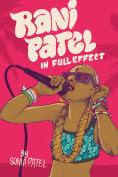 Title: Rani Patel In Full Effect, Author: Sonia Patel