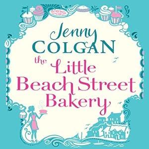 Little Beach Street Bakery | [Jenny Colgan]