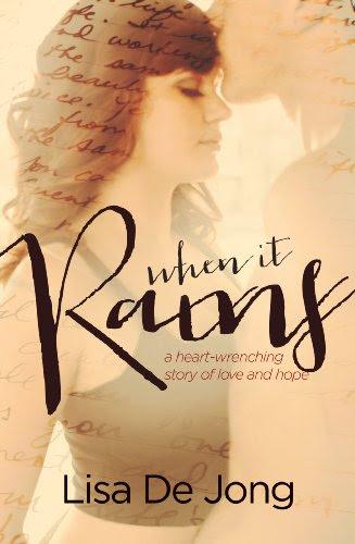 When It Rains by Lisa De Jong