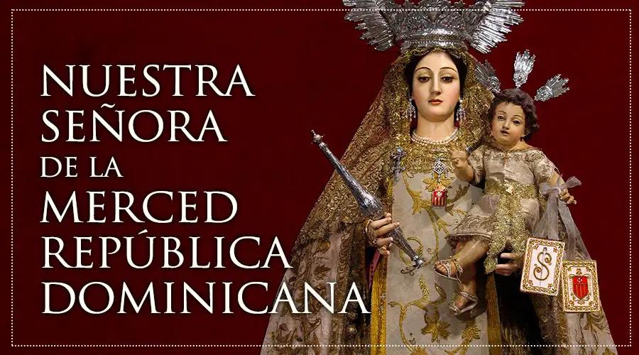 Nuestra Señora de las Mercedes - República Dominicana