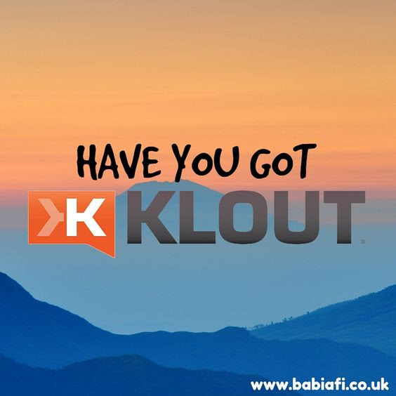 Have you got Klout?
