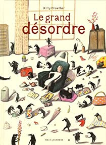 Le grand désordre par Crowther
