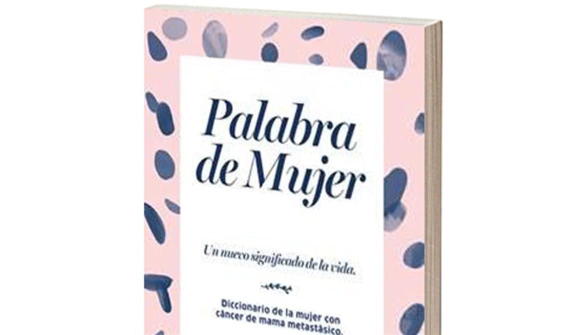 Mujeres Crean Un Diccionario Tras Enfrentar Un Cáncer De Mama