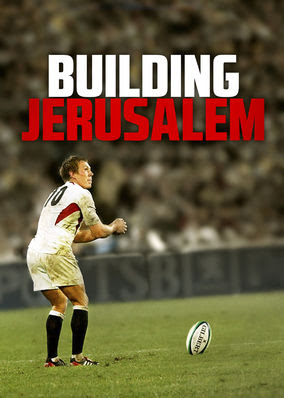 Building Jerusalem: the Making of...