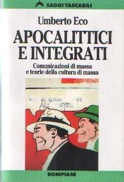 More about Apocalittici e integrati