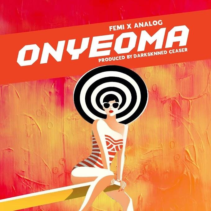 DOWNLOAD MP3: Femii Ft. Analog – Onyeoma