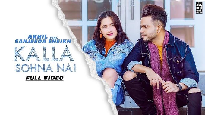 All lyrics online song Kalla sohna nahi - Akhil
