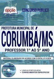 Apostila Concurso Prefeitura de Corumbá 2018 | PROFESSOR 1º AO 5º ANO