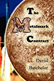 The Metalmark Contract
