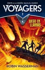 Juego en llamas (Voyagers II) Robin Wasserman