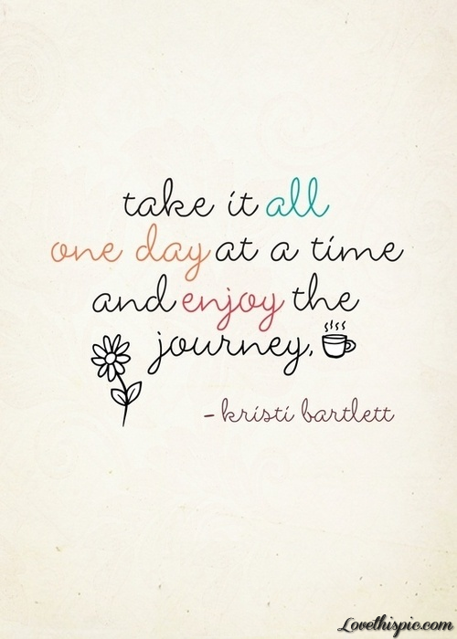 One Day At A Time Pictures Photos And Images For Facebook Tumblr