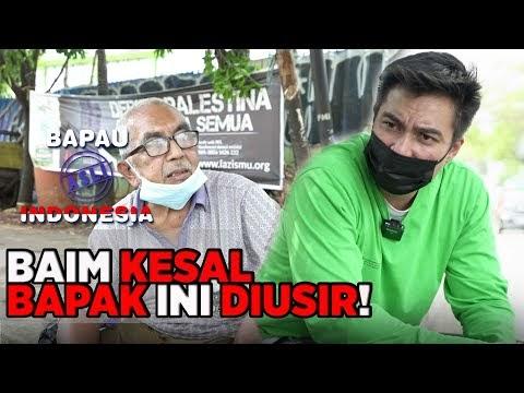 BAIM KESAL! KARENA BAPAK INI SUDAH DIUSIR ANAKNYA - BAPAU ASLI INDONESIA