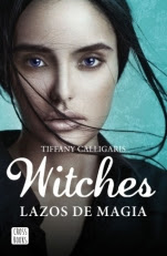 Lazos de magia (Witches I) Tiffany Calligaris
