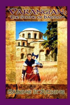 Varangian: The Stone of Babylon