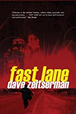 Fast Lane by Dave Zeltserman