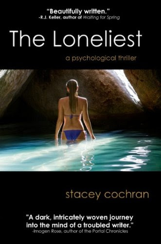 The Loneliest by Stacey Cochran