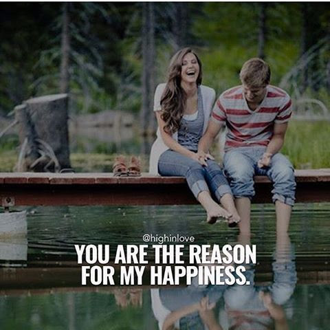 You Are The Reason For My Happiness Pictures Photos And Images For
