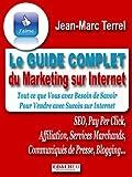 Le Guide complet du Marketing sur Internet