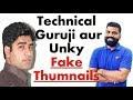 Technical Guruji Aur Unky FAKE THUMBNAILS [Faizan Qadeer]