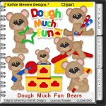 Dough Much Fun Bears Clipart - CU