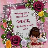 Have A Blessed Week Quotes Ialoveniinfo