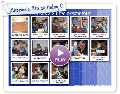 Click to play Charles's 8th birthday