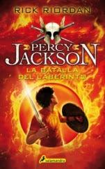 La batalla del laberinto (Percy Jackson y los dioses del Olimpo IV) Rick Riordan