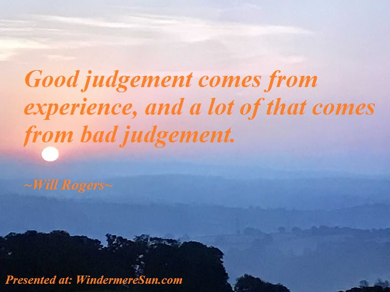 Who Are You Playing Withgood Judgement Comes From Experience