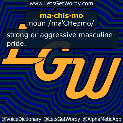 machismo 03/28/2015 GFX Definition