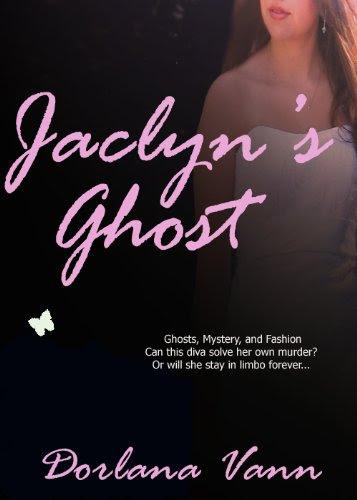 Jaclyn's Ghost by Dorlana Vann