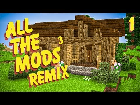 All The Mods 3 Remix Ep  1 Simple House Maybe