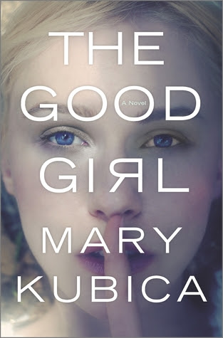 The Good Girl by Mary Kubica review