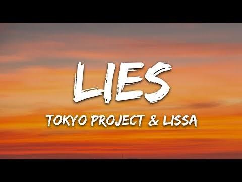 Tokyo Project & LissA - Lies (Lyrics)