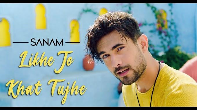 लिखे जो ख़त तुझे Likhe Jo Khat Tujhe Hindi Lyrics- Sanam