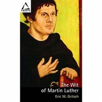 The Wit Of Martin Luther Conrad Askland Blog