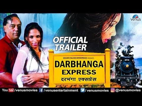 Darbhanga Express Trailer