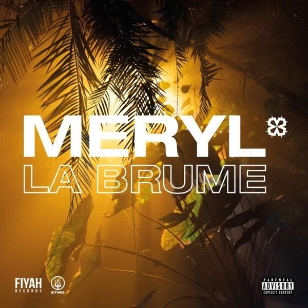 meryl & Le Motif - La brume
