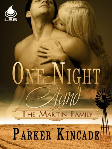 One Night Stand (Martin Family, Book 1) by Parker Kincade