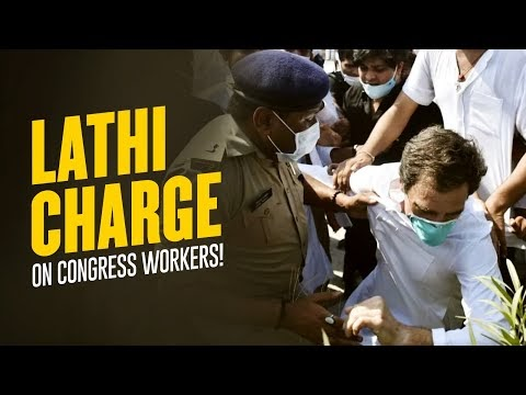 Hathras: Lathi Charge on Congress Workers by UP Police.