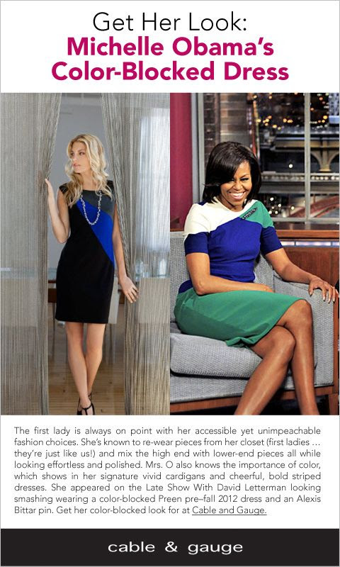 The First Lady is always on point with her accessible yet unimpeachable fashion choices. She's known to re-wear pieces from her closet (first ladies... they're just like us!) and mix the high-end with the lower-end pieces all while looking effortless and polished. -- Get Her Look: Michelle Obama's Color Blocked Dress