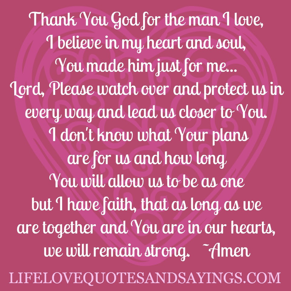 Thank You God For The Man I Love I Believe In My Heart And Soul