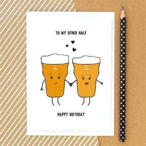 'to my other half' beer birthday card by of life & lemons
