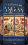 La pâtisserie Bliss, tome 1 par Kathryn Littlewood
