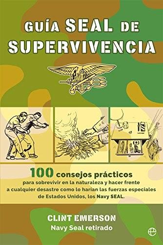 Judsonhmindca: Guía seal de supervivencia libro Clint