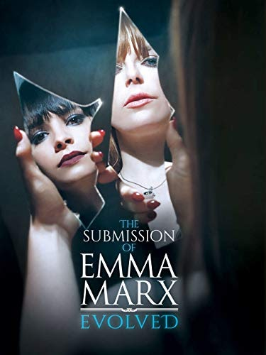 Watch Submission of Emma Marx 4: Evolved Netflix | Just