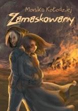 Zamaskowany - Monika Kołodziej