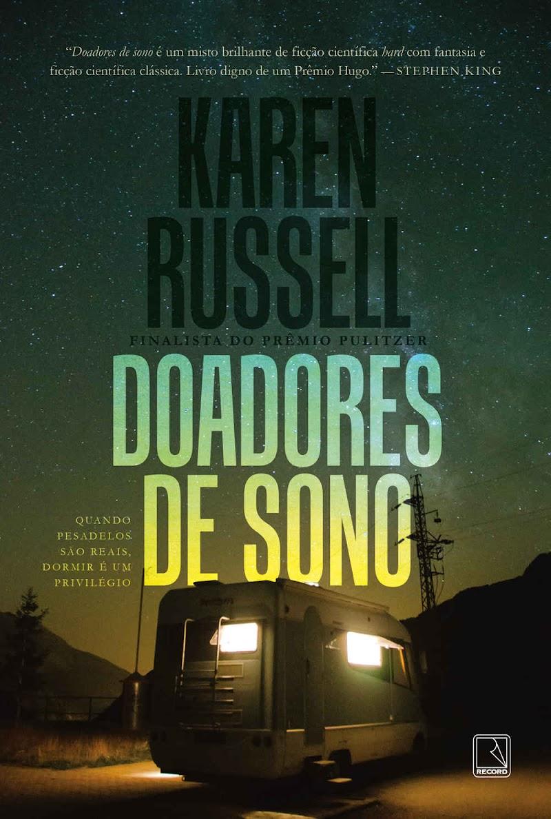 Hora de Ler: Doadores de Sono - Karen Russel