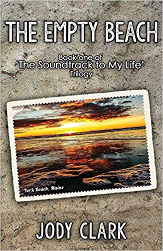 The Empty Beach Book One The Soundtrack To My Life Trilogy