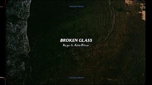 Broken Glass Lyrics  - Kygo & Kim Petras ~ LyricGroove