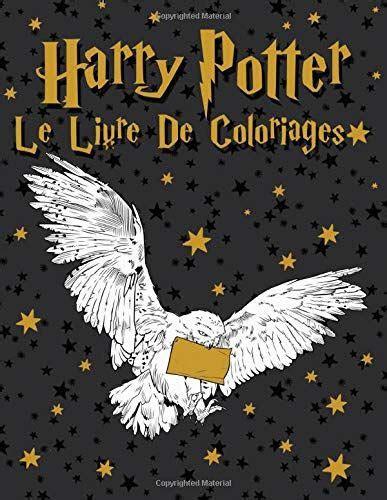 harry potter le livre de coloriages en  livre